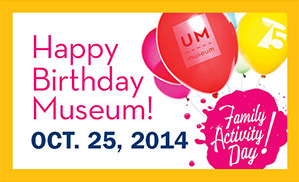 Happy Birthday Museum Family Activity Day