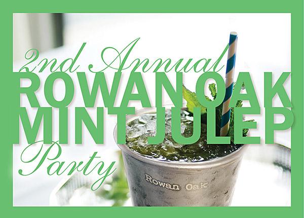 Rowan Oak Mint Julep party