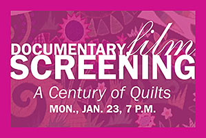 A Century of Quilts Doc screening
