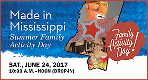 Made in Mississippi family activity day