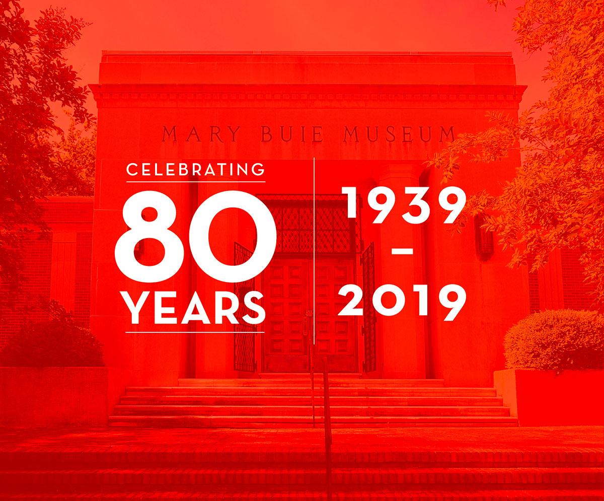80 years, 1939-2019. Marie Buie museum in background