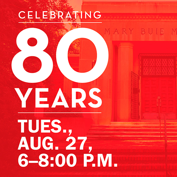 Celebrating 80 Years: Tues. Aug. 27, 6–8 p.m.